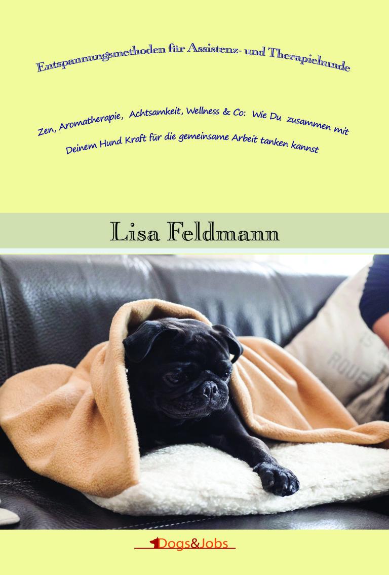Entspannungsmethoden für Assistenz- und Therapiehunde