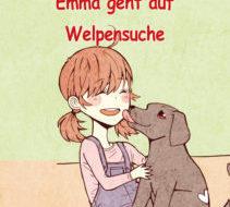 Emma geht auf Welpensuche (Band 2)