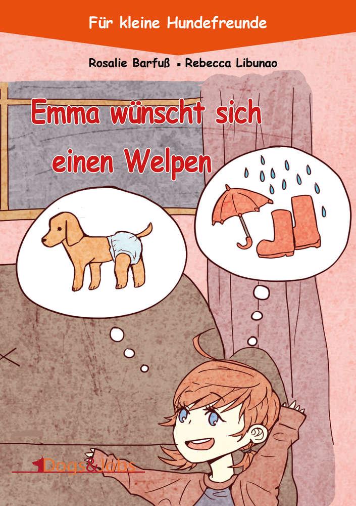 Emma wünscht sich einen Welpen (Band 1)