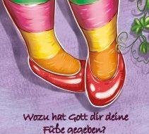 Wozu hat Gott dir deine Füße gegeben? Für Mädchen