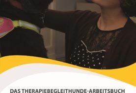 """Das Therapiebegleithunde-Arbeitsbuch Tiergestützte Interventionen mit einem Therapiebegleithund bei Patienten mit PTBS und komplexen Traumafolgestörungen am Beispiel der Beratungsstelle """"Gegenwind"""""""