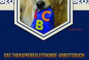 Das Therapiebegleithunde-Arbeitsbuch: Tiergestützte Heilpädagogik bei AD(H)S und Autismus